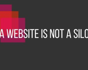 A website is not a silo