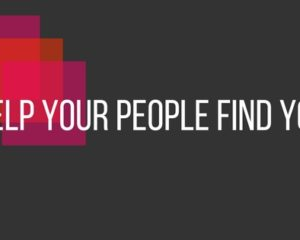 Help Your People Find You