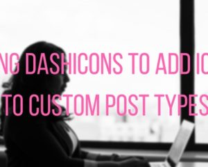 Using Dashicons